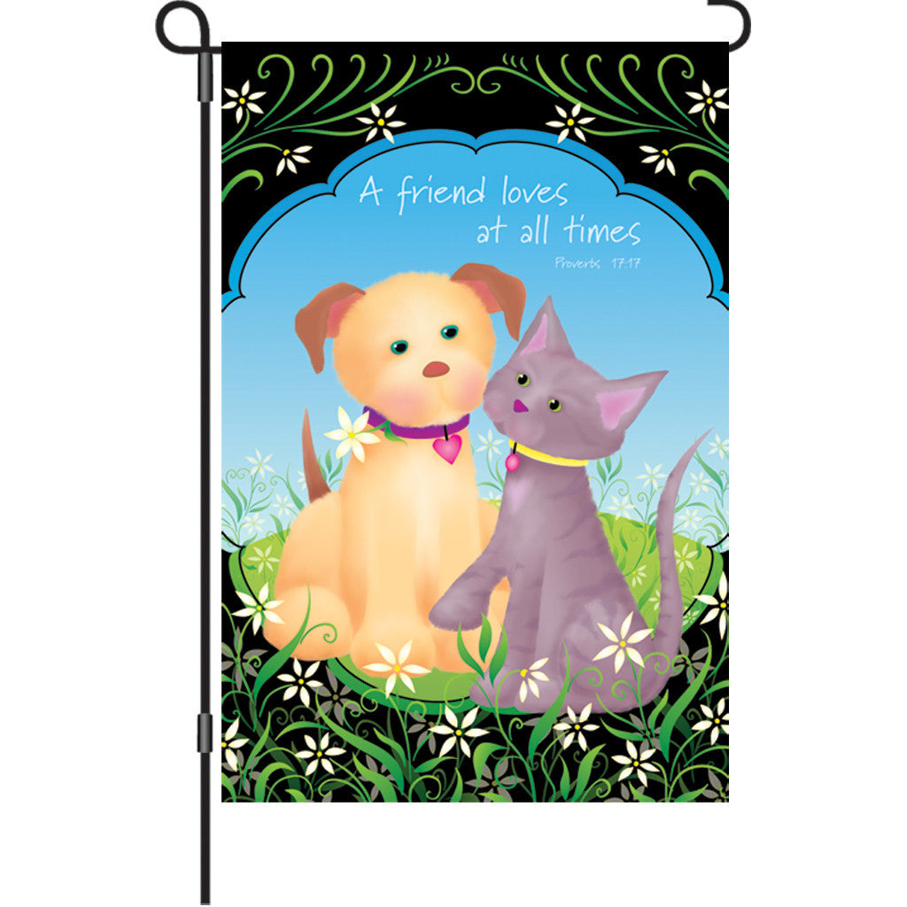 12 in. Dog & Cat Garden Flag  - A Friend Loves at All Times
