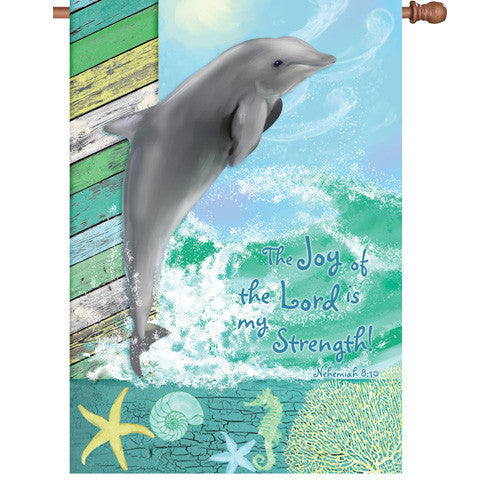 28 in. Dolphin House Flag - Joy of the Lord