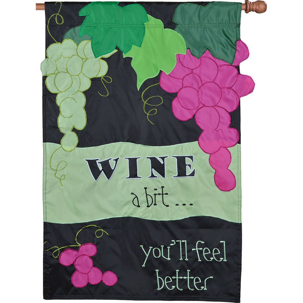 Double-Sided Vineyard House Applique Flag - Wine a Bit, You'll Feel Better