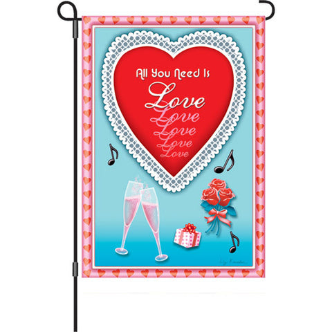 12 in. Valentine's Day Garden Flag - All You Need is Love