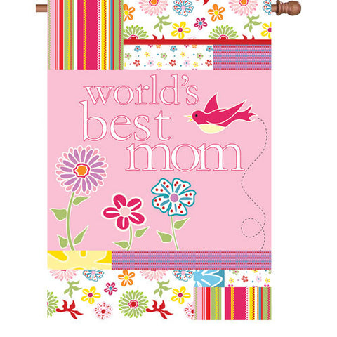 28 in. Mother's Day House Flag - World's Best Mom