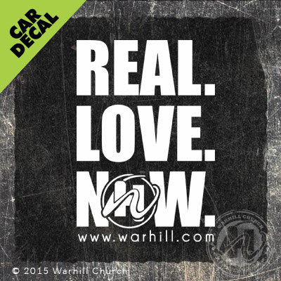 Car Decal - REAL.LOVE.NOW. (#1)