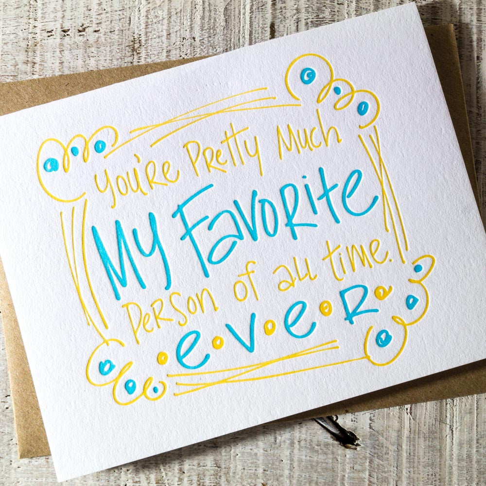 You're My Favorite Person Letterpress Card