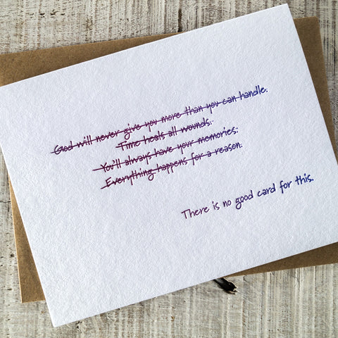 There is No Good Card for This Letterpress Card