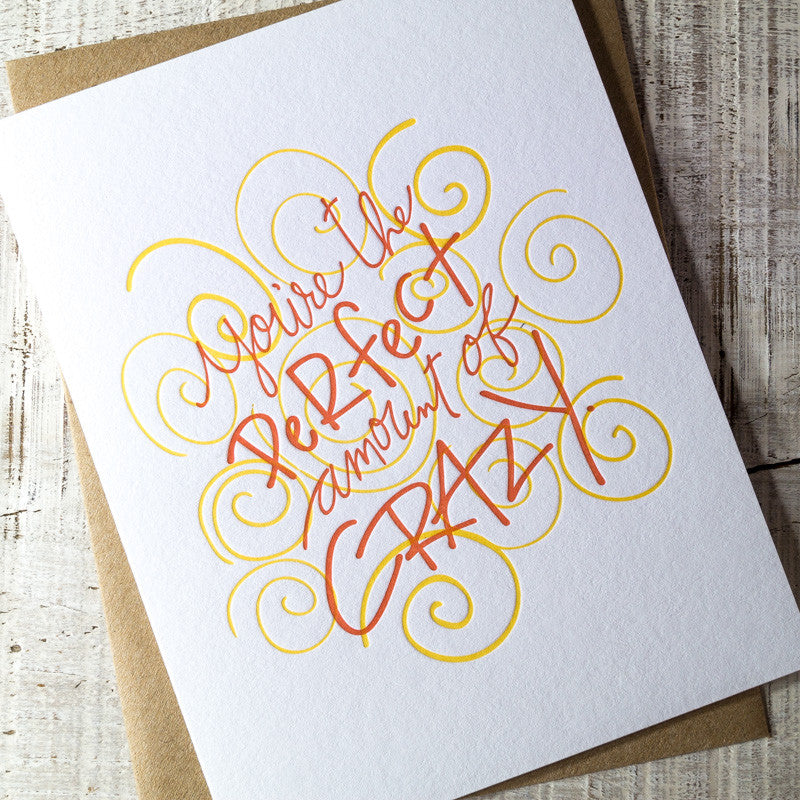 Perfectly Crazy Letterpress Card