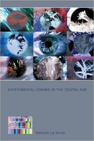 Experimental Cinema in the Digital Age (BFI Film Classics)