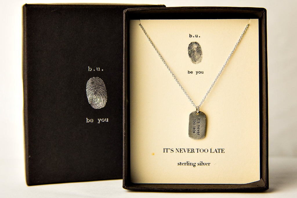 B.U. Necklace: It's Never Too Late