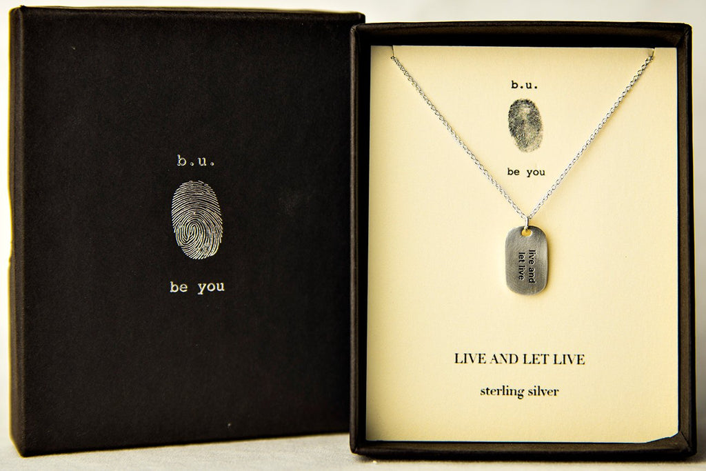 B.U. Necklace: Live And Let Live