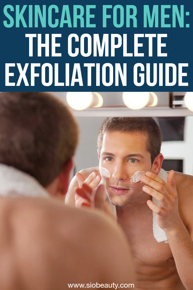 skincare exfoliation men