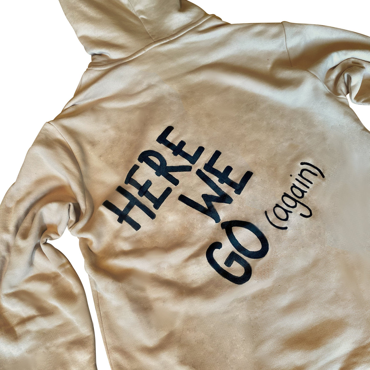 'HERE WE GO' PAINTED HOODIE