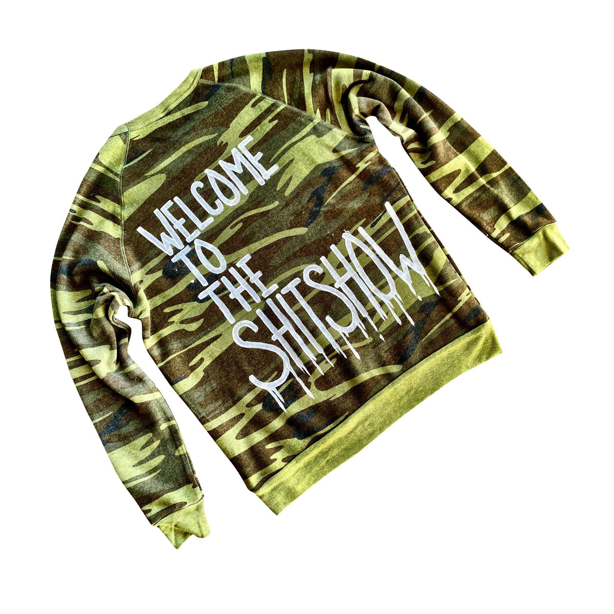 The perfect Camo crewneck sweatshirt. WELCOME TO THE SHITSHOW painted in white. on back 2020 painted on front, upper chest. Signed @wrenandglory.