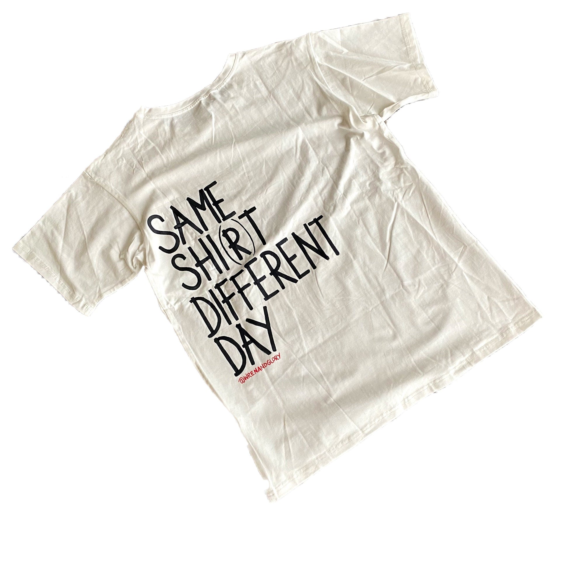 'SAME SH*T' PAINTED T SHIRT