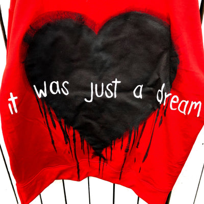 'JUST A DREAM' PAINTED SWEATSHIRT