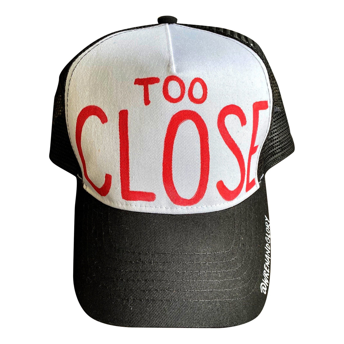 'TOO CLOSE' PAINTED HAT