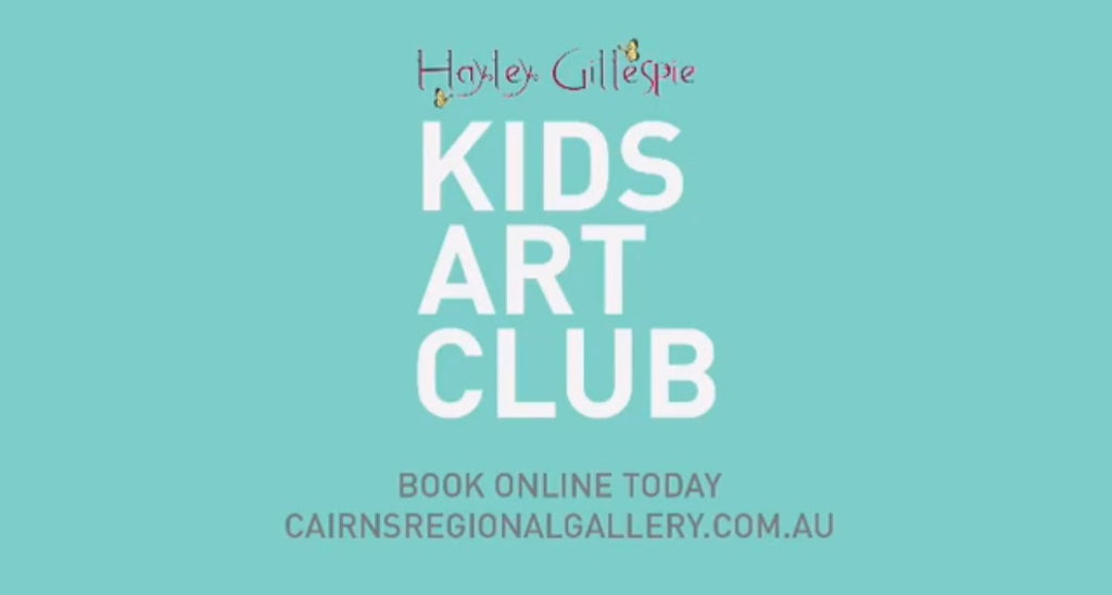 KIDS ART CLUB WITH HAYLEY GILLESPIE