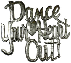 HMDIN01 Dance Your Heart Out Oil Drum Metal Wall Art 16x12"
