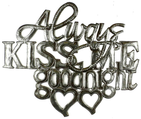 HMDIN05 Always Kiss Me Goodnight Oil Drum Metal Art 17x14"