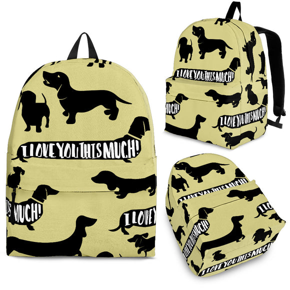 DACHSHUND I LOVE YOU THIS MUCH BACKPACK