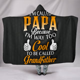 I'm Called Papa Hooded Blanket