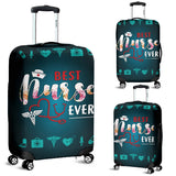 BEST NURSE EVER LUGGAGE COVER