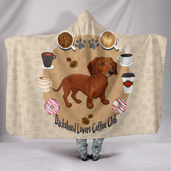 Dachshund Lovers Coffee Club Hooded Blanket