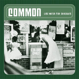 Common Like Water for Chocolate LP