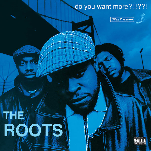 The Roots Do You Want More?!!!??! LPs