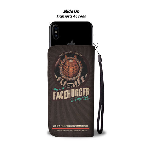 """My Pet Facehugger"" Phone Wallet Case"