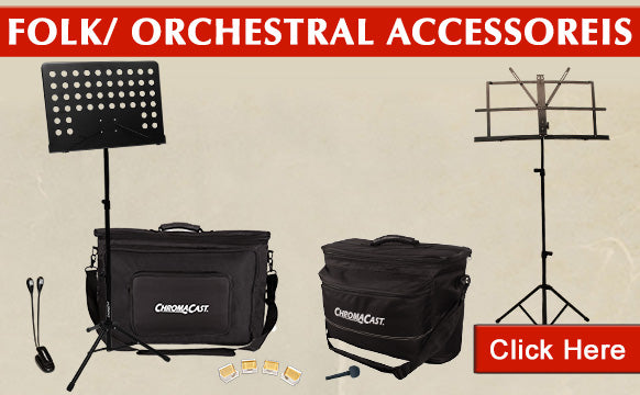 Folk and Orchestral Accessories