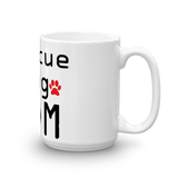 Rescue Dog Mom Coffee Mug -  - 5
