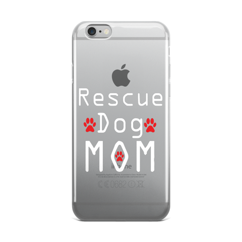 iPhone Case - Rescue Dog Mom -  - 1