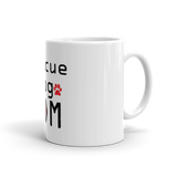 Rescue Dog Mom Coffee Mug -  - 2