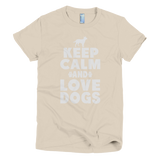 Keep Calm And Love Dogs - Short Sleeve Women's T-Shirt -  - 8