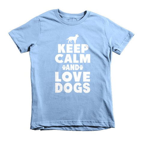 Keep Calm And Love Dogs - Short Sleeve Kids T-Shirt -  - 1