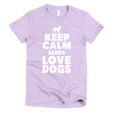 Keep Calm And Love Dogs - Short Sleeve Women's T-Shirt -  - 7