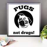 Pugs Not Drugs - Framed Poster -  - 10