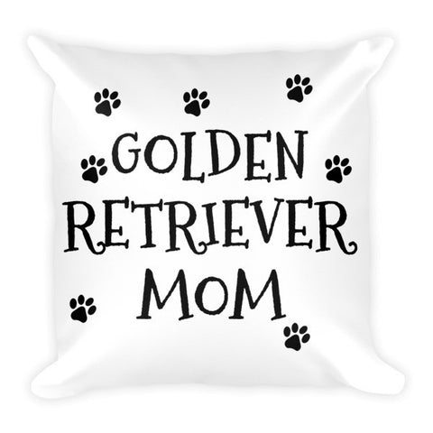 Golden Retriever Mom - Pillow - Paw Lifestyles Brand - Dog and Pet Products
