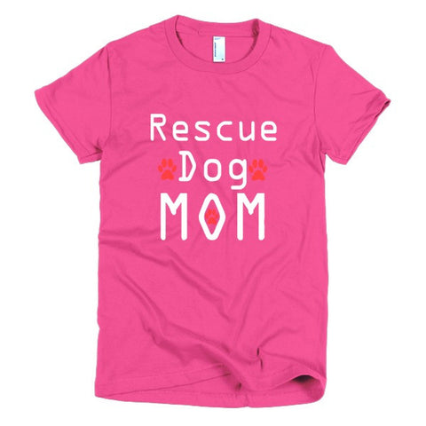 Rescue Dog Mom - Short Sleeve Women's T-Shirt -  - 1
