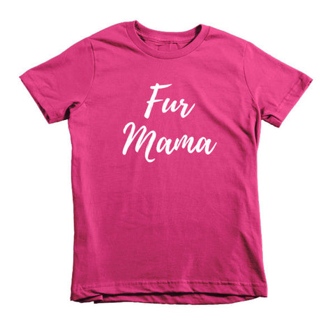 Fur Mama - Short Sleeve Kids T-Shirt -  - 1