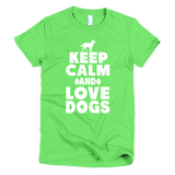 Keep Calm And Love Dogs - Short Sleeve Women's T-Shirt -  - 2