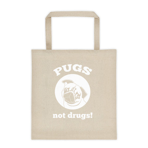Tote Bag - Pugs Not Drugs! -