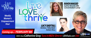 Live Love Thrive Talk Show with Catherine Gray