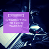 Introduction to Cyber Warfare