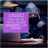 The Top 20 Intelligence Resources on the Net