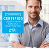 Certified Cyber Threat Forensic Investigator (CTFI)