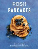 Posh Pancakes Cook Book