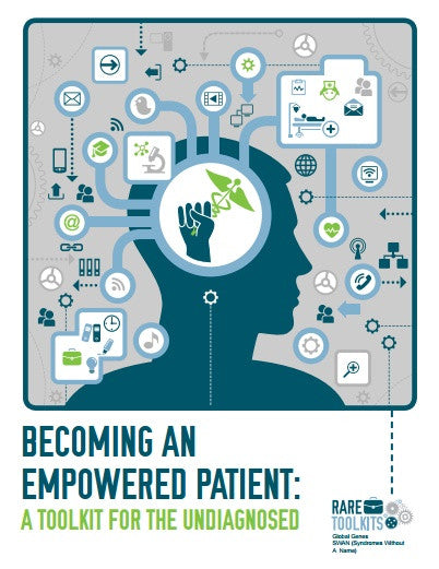 Becoming an Empowered Patient: A Toolkit for the Undiagnosed