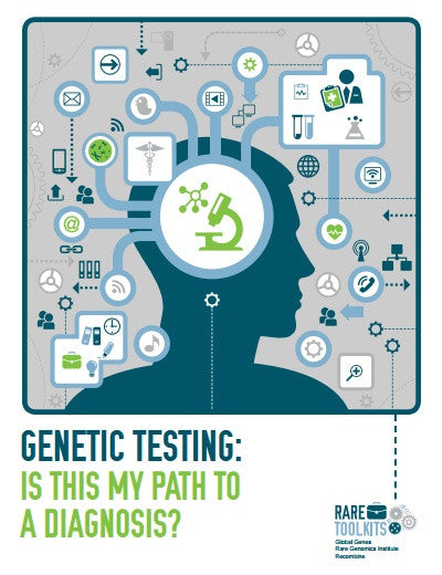 Genetic Testing:  Is This My Path to a Diagnosis?