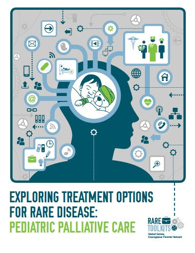 Exploring Treatment Options for Rare Disease:  Pediatric Palliative Care