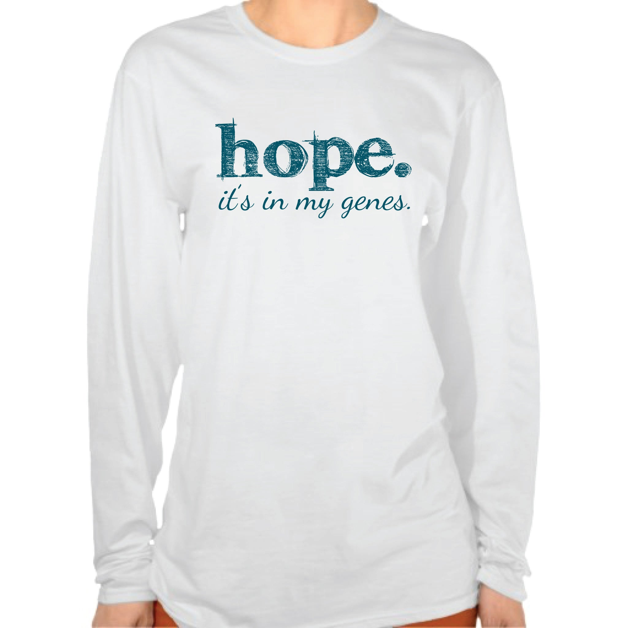 Hope. it's in my genes - Long Sleeve Tee